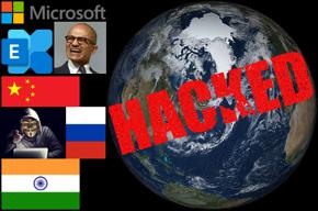Microsoft logo, Microsoft Exchange logo, Microsoft CEO Satya Nadella, China/Russia/India flags, hacker, the world, HACKED.